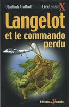 Couverture du livre « Langelot t.39 ; Langelot et le commando perdu » de Vladimir Volkoff aux éditions Triomphe