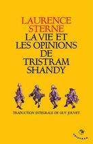 Couverture du livre « La vie et les opinions de Tristram Shandy » de Laurence Sterne aux éditions Tristram