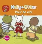 Couverture du livre « Nelly & César ; pour de vrai » de Ingrid Godon aux éditions Averbode