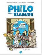 Couverture du livre « La philo par les blagues ; je pense donc je ris » de Prevost et Ondine Lauriot et Maxence Granger aux éditions 21g