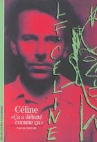 Couverture du livre « Celine » de Pascal Fouche aux éditions Gallimard