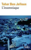 Couverture du livre « L'insomniaque » de Tahar Ben Jelloun aux éditions Gallimard