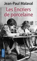 Couverture du livre « Les encriers de porcelaine » de Jean-Paul Malaval aux éditions Pocket