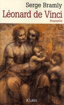 Couverture du livre « Léonard de Vinci » de Serge Bramly aux éditions Lattes