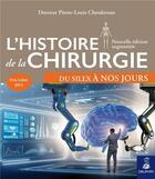 Couverture du livre « Histoire de la chirurgie ; du silex à nos jours » de Pierre-Lou Choukroun aux éditions Dauphin