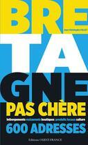 Couverture du livre « Bretagne pas chère » de Jean-Christophe Collet aux éditions Ouest France
