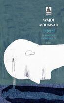 Couverture du livre « Le sang des promesses t.1 ; littoral » de Wajdi Mouawad aux éditions Actes Sud