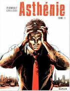 Couverture du livre « Asthénie t.1 » de Callede aux éditions Dupuis