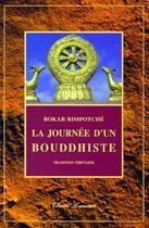 Couverture du livre « La journée d'un bouddhiste » de Rimpotche Bokar aux éditions Claire Lumiere