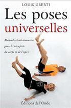 Couverture du livre « Les Poses Universelles » de Louis Uberti aux éditions De L'onde