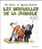 Couverture du livre « Les nouvelles de la jungle (de Calais) » de Lisa Mandel et Yasmine Bouagga aux éditions Casterman