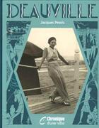 Couverture du livre « Chronique de Deauville » de Jacques Pessis aux éditions Chronique