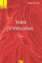 Couverture du livre « Voies d'exécution (9e eédition) » de Gerard Couchez aux éditions Sirey
