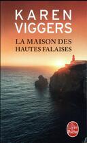 Couverture du livre « La maison des hautes falaises » de Karen Viggers aux éditions Lgf