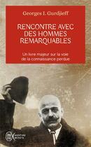 Couverture du livre « Rencontre avec des hommes remarquables » de Gurdjieff Georges Iv aux éditions J'ai Lu