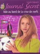 Couverture du livre « Journal Secret Ado 6 » de Isabelle Delpuech aux éditions J'ai Lu