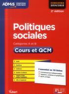 Couverture du livre « Politiques sociales ; cours et QCM ; catégories A et B (2e édition) » de Christelle Jamot-Robert aux éditions Vuibert