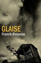 Couverture du livre « Glaise » de Franck Bouysse aux éditions La Manufacture De Livres