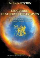 Couverture du livre « Les guerres des dieux et des hommes » de Zecharia Sitchin aux éditions Ramuel