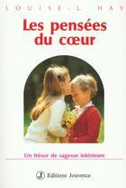 Couverture du livre « Les Pensees Du Coeur » de Hay aux éditions Jouvence