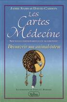 Couverture du livre « Les cartes médecine ; découvrir son animal totem » de Jamie Sams et Carson David aux éditions Roseau