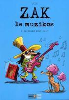 Couverture du livre « Zak le muzikos ; t2 ça plane pour lui ! » de Vox aux éditions Ange