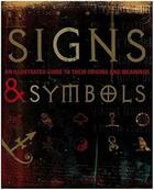 Couverture du livre « Signs and Symbols ; An Illustrated Guide to Their Origins and Meanings » de Miranda Bruce-Mitford aux éditions Dorling Kindersley Uk
