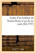 Couverture du livre « Lettre d'un habitue de nostre-dame a un de ses amis » de Cipriani Ange aux éditions Hachette Bnf