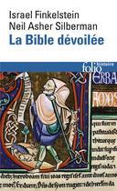 Couverture du livre « La bible devoilee - les nouvelles revelations de l'archeologie » de Finkelstein aux éditions Gallimard
