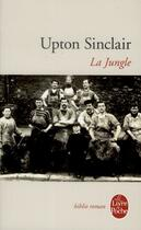 Couverture du livre « La jungle » de Upton Sinclair aux éditions Lgf
