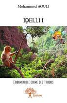 Couverture du livre « Idelli I » de Mohammed Aouli aux éditions Edilivre-aparis