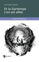 Couverture du livre « Et la Gartempe s'en est allée » de Jean-Claude Vignaud aux éditions Publibook