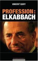 Couverture du livre « Profession : Elkabbach » de Vincent Quivy aux éditions Editions Du Moment