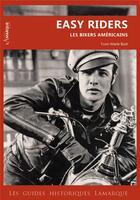 Couverture du livre « Easy riders » de Yvon-Marie Bost aux éditions Lamarque