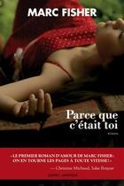 Couverture du livre « Parce que c'était toi » de Marc Fisher aux éditions Quebec Amerique