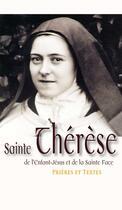 Couverture du livre « Sainte Thérèse de l'enfant-Jésus et de la Sainte face » de Collectif aux éditions Benedictines