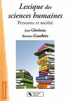 Couverture du livre « Lexique des sciences humaines » de Jean Glorieux aux éditions Chronique Sociale