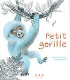 Couverture du livre « Petit gorille » de Elodie Balandras et Nadine Brun-Cosme aux éditions Points De Suspension