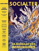Couverture du livre « Socialter hs n 8 - la bataille des imaginaires - alain damasio - mars 2020 » de Collectif aux éditions Socialter
