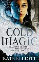 Couverture du livre « Cold Magic » de Kate Elliott aux éditions Little Brown Book Group Digital