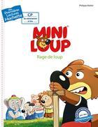 Couverture du livre « Mes premières lectures ; Mini-Loup ; rage de loup » de Philippe Matter aux éditions Hachette Enfants