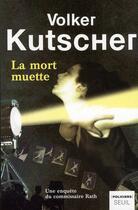Couverture du livre « La mort muette » de Volker Kutscher aux éditions Seuil