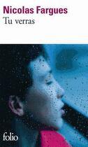 Couverture du livre « Tu verras » de Nicolas Fargues aux éditions Gallimard