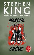 Couverture du livre « Marche ou crève » de Stephen King aux éditions Lgf