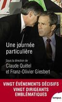 Couverture du livre « Une journée particulière » de Franz-Olivier Giesbert et Claude Quetel aux éditions Tempus/perrin