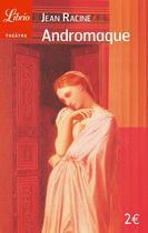 Couverture du livre « Andromaque » de Jean-Luc Racine aux éditions J'ai Lu
