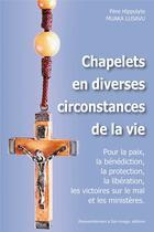 Couverture du livre « Chapelets en diverses circonstances de la vie » de Hippolyte Muaka Lusavu aux éditions R.a. Image