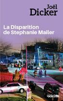 Couverture du livre « La disparition de Stephanie Mailer » de Joel Dicker aux éditions Ookilus