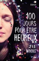 Couverture du livre « Cent jours pour être heureux » de Eva Woods aux éditions Cherche Midi