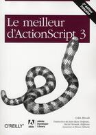 Couverture du livre « Le meilleur d'Actionscript 3 » de Moock aux éditions O Reilly France